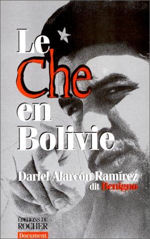 Le Che en Bolivie: Alarc�n Ram�rez, Dariel