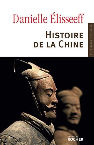 9782268024530: Histoire de la Chine: Les racines du présent (Collection Le Présent de l'histoire) (French Edition)