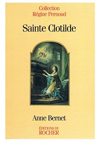 9782268025292: Sainte Clotilde: Marraine de la France (Collection Regine Pernoud) (French Edition)