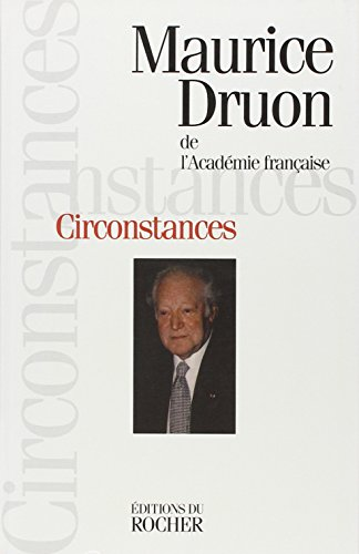 Circonstances (French Edition): Druon, Maurice
