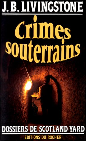 9782268026169: Crimes souterrains