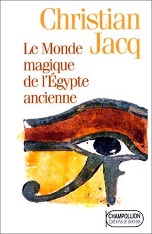 9782268026510: Le Monde magique de l'Egypte ancienne