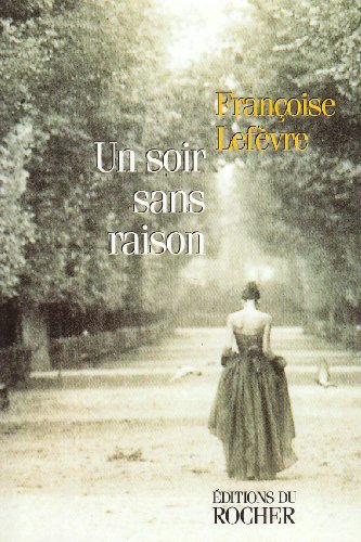 9782268026596: Un soir sans raison (French Edition)