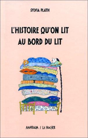 L'histoire qu'on lit au bord du lit (2268026779) by Sylvia Plath; Rotraut Susanne Berner