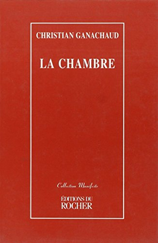 9782268026817: La chambre (Collection Manifeste) (French Edition)