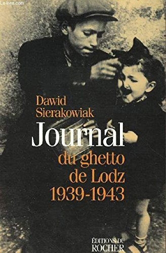 9782268027067: Journal du ghetto de Lodz : 1939-1943