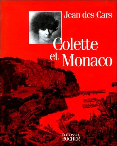 9782268027548: Colette et Monaco (French Edition)