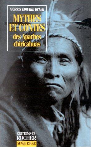 9782268027685: Mythes et contes des Apaches chiricahuas