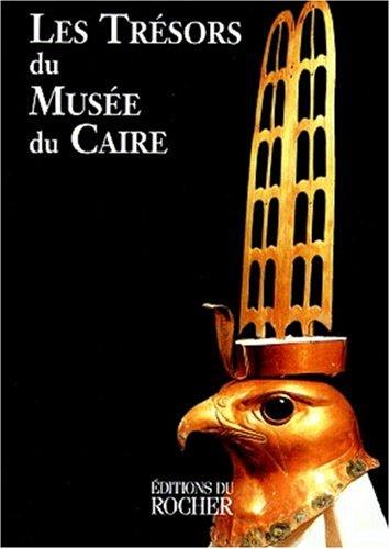 9782268028149: Les trésors du Musée du Caire