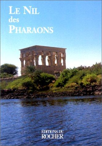 9782268028156: Le Nil des pharaons