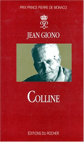 9782268029719: Colline (French Edition)