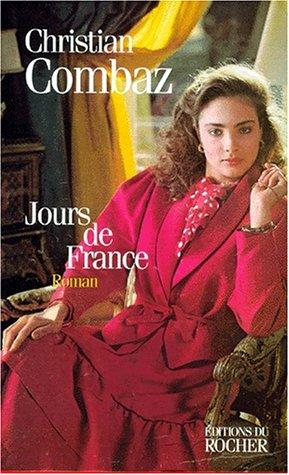 9782268030050: Jours de France: Roman (French Edition)
