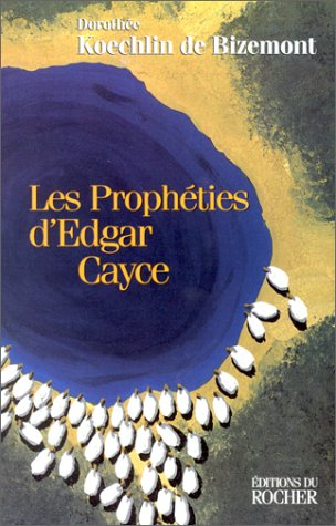 9782268030098: Les propheties d'edgar cayce (French Edition)