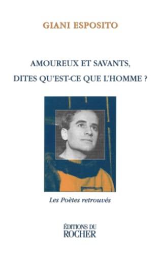 9782268030807: AMOUREUX ET SAVANTS, DITES QU'EST-CE QUE L'HOMME ? Textes et chansons