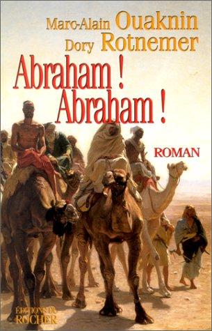 9782268031149: Abraham ! Abraham !