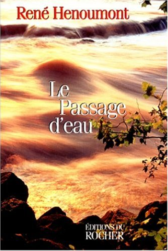 9782268031156: Le passage d eau (French Edition)