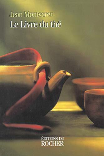 9782268031347: Le Livre du Thé