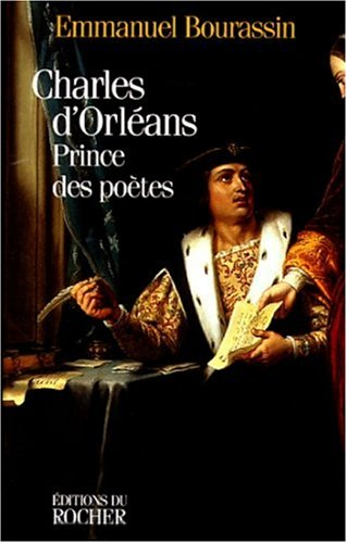 9782268031668: Charles d'Orléans. Prince des poètes