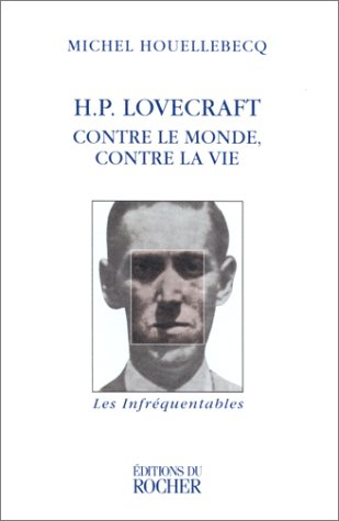 9782268031828: HP Lovecraft : Contre le monde, contre la vie