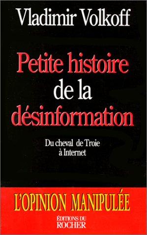 9782268032016: Petite histoire de la désinformation