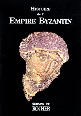 HISTOIRE DE L'EMPIRE BYZANTIN: COLLECTIF