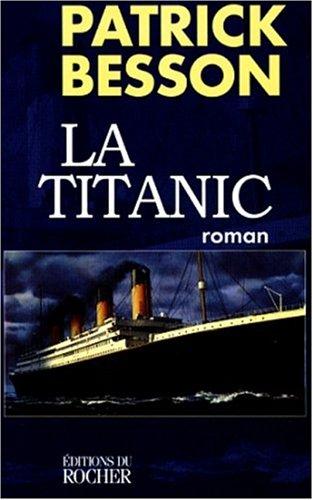 9782268032252: La Titanic