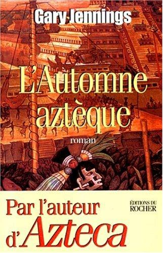 9782268032771: L'automne aztèque