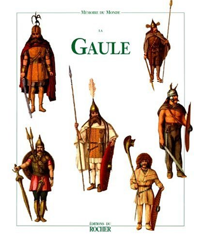 9782268032955: La Gaule