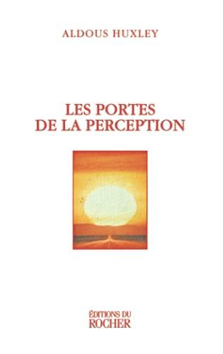 9782268033167: Les portes de la perception (Le Portique)