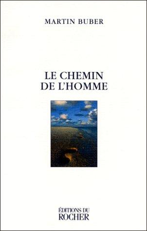 9782268033365: Le Chemin de l'homme