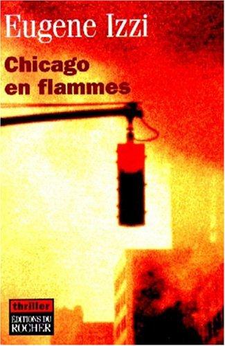 9782268033662: Chicago en flammes