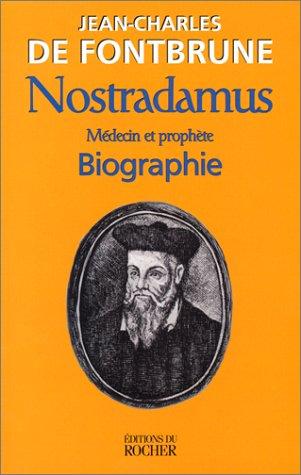 9782268034119: Nostradamus, médecin et prophète