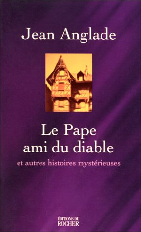 9782268034577: Le pape ami du Diable et autres histoires mystérieuses