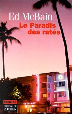 Le Paradis des ratés (9782268034805) by Ed McBain