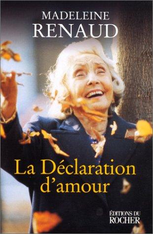 9782268034812: La Déclaration d'Amour