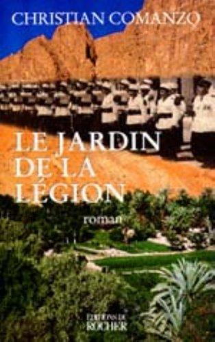 Le jardin de la légion - Comanzo, Christian