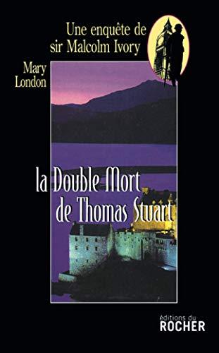 9782268035116: La double Mort de Sir Thomas Stuart