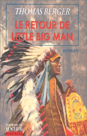 Le retour de Little Big Man (2268035158) by Thomas Berger