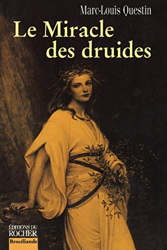 9782268035383: Le miracle des druides (French Edition)