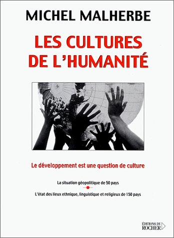 9782268037295: Les cultures de l'Humanité