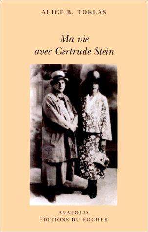 Ma vie avec Gertrude Stein (9782268038087) by Alice B. Toklas