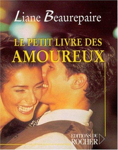 9782268038674: Le Petit Livre des amoureux