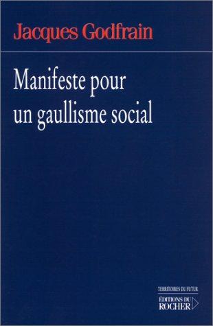 9782268038902: Manifeste pour un gaullisme social