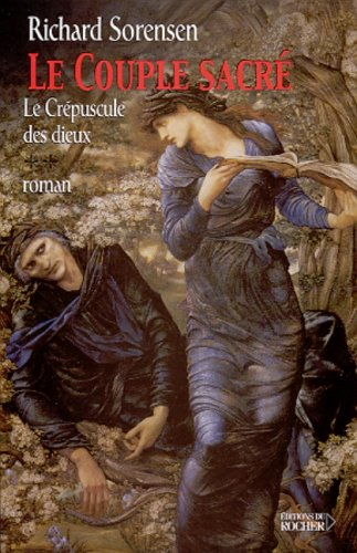 9782268039374: Le crépuscule des dieux Tome 2 : Le couple sacré