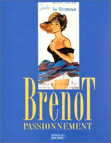 Brenot passionnément: ARMANET François ;