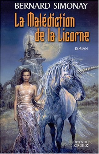 9782268040042: Phénix Tome 3 : La malédiction de la licorne (Grands Romans)