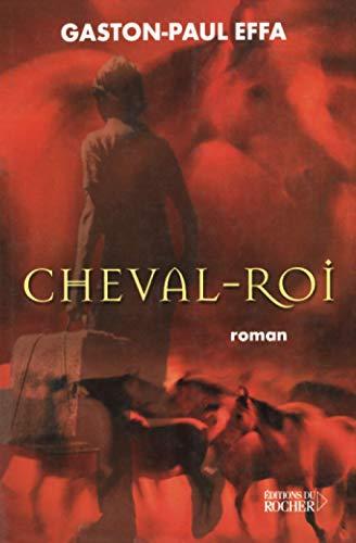 9782268040585: Cheval-Roi