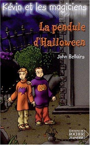 9782268040714: K�vin et les Magiciens, tome 1 : La Pendule d'Halloween