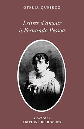 9782268041230: Lettres d'amour à Fernando Pessoa (French Edition)