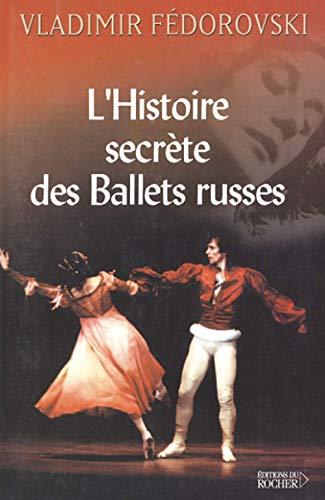 9782268041421: L'Histoire secrète des ballets russes